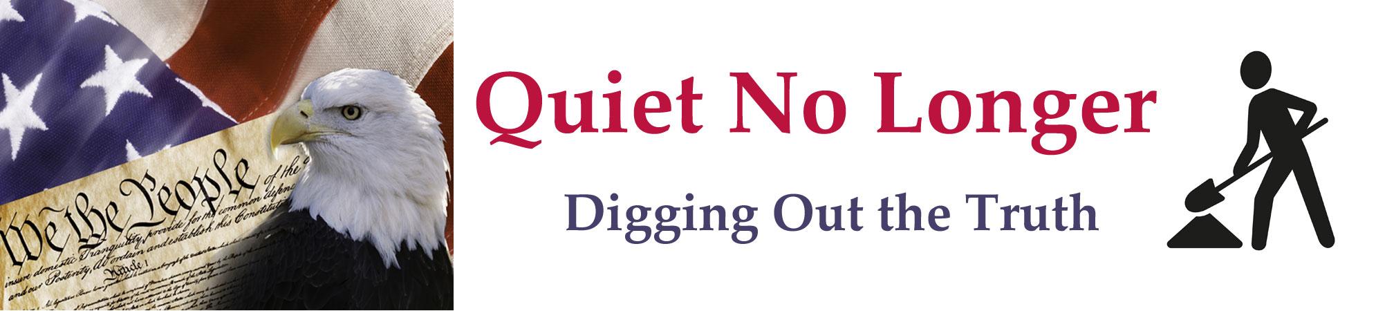 Quiet No Longer